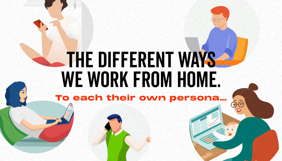 To each their own: the different ways we work from home
