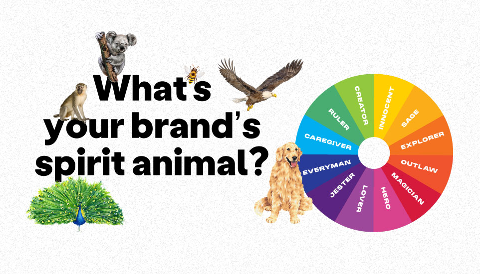Find your brand's spirit animal: the furry & feathered alternative to brand archetypes